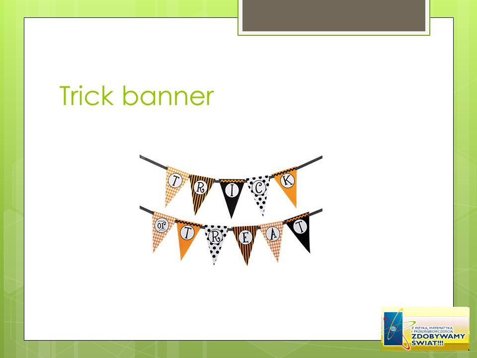 Trick banner