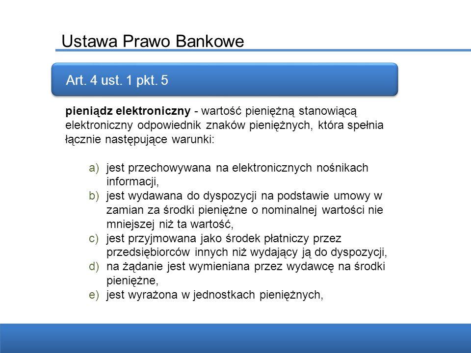 Ustawa Prawo Bankowe Art. 4 ust. 1 pkt. 5