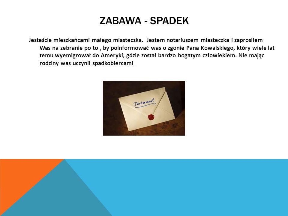 Zabawa - spadek