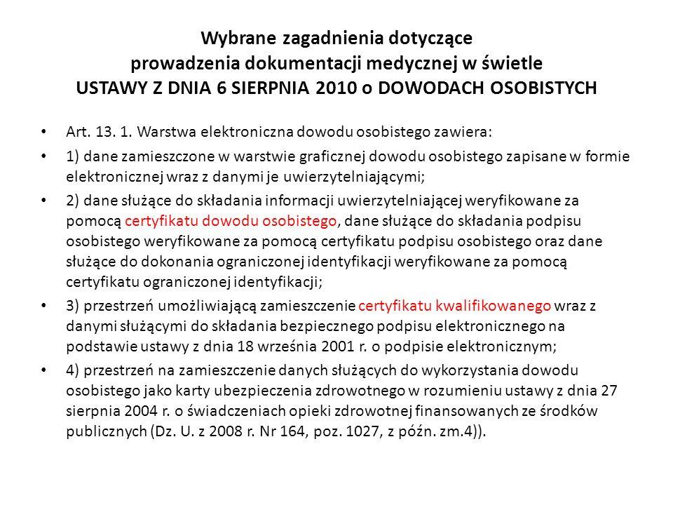 Wybrane zagadnienia dotyczące prowadzenia dokumentacji medycznej w świetle USTAWY Z DNIA 6 SIERPNIA 2010 o DOWODACH OSOBISTYCH