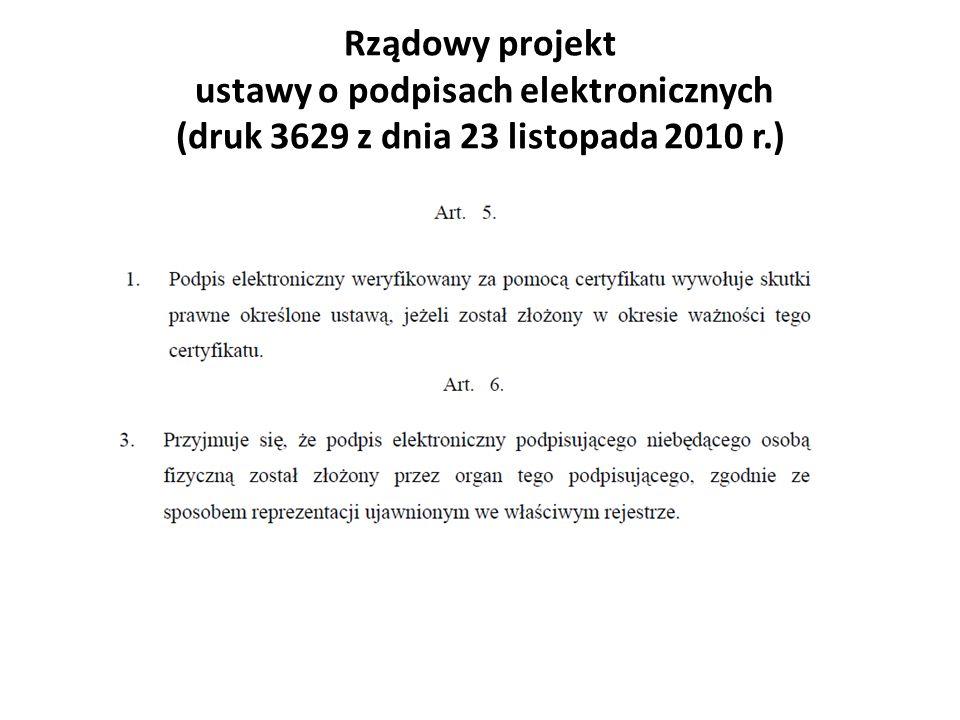 Rządowy projekt ustawy o podpisach elektronicznych (druk 3629 z dnia 23 listopada 2010 r.)