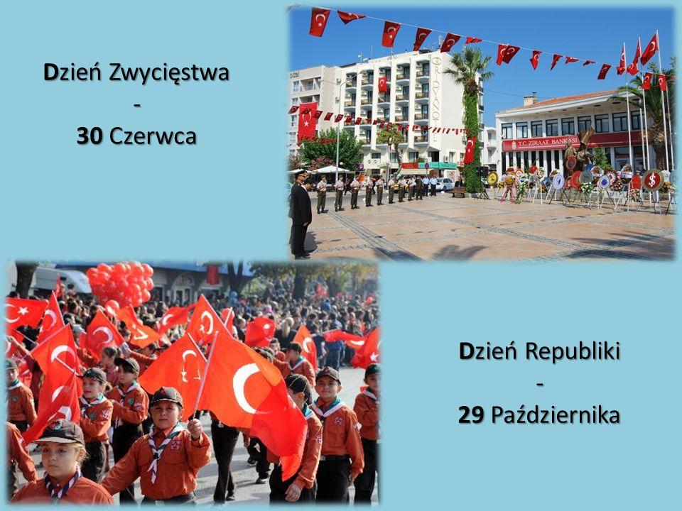 Dzień Zwycięstwa - 30 Czerwca Dzień Republiki - 29 Października