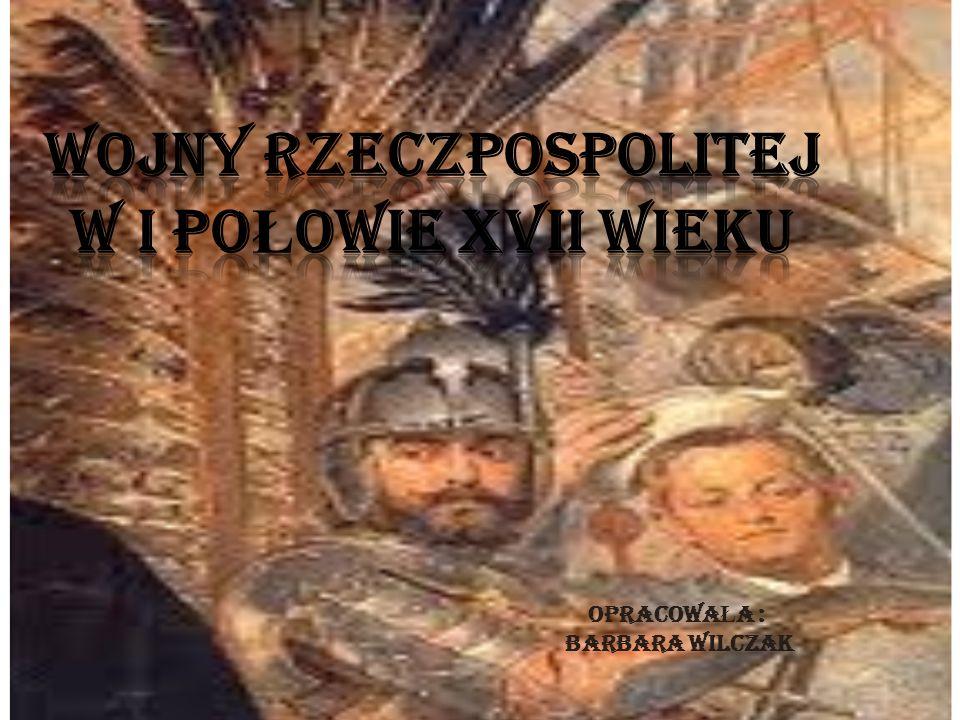 Wojny Rzeczpospolitej w I połowie xVII wieku