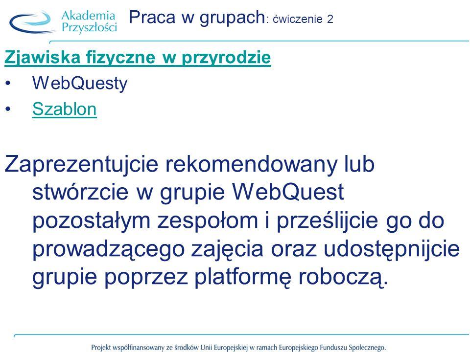 Praca w grupach: ćwiczenie 2
