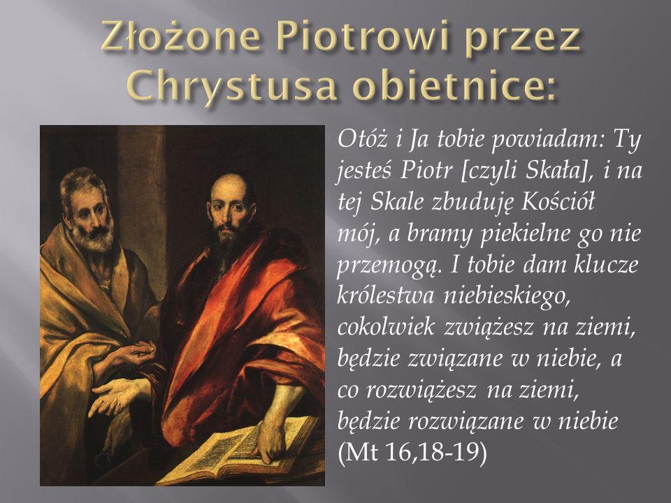 Złożone Piotrowi przez Chrystusa obietnice:
