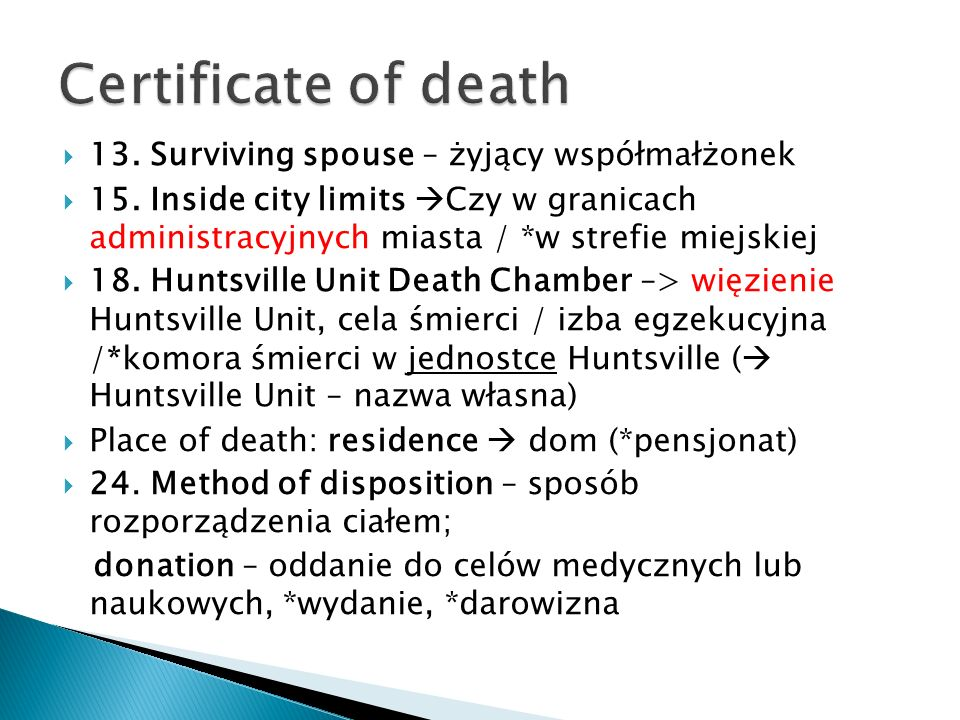 Certificate of death 13. Surviving spouse – żyjący współmałżonek