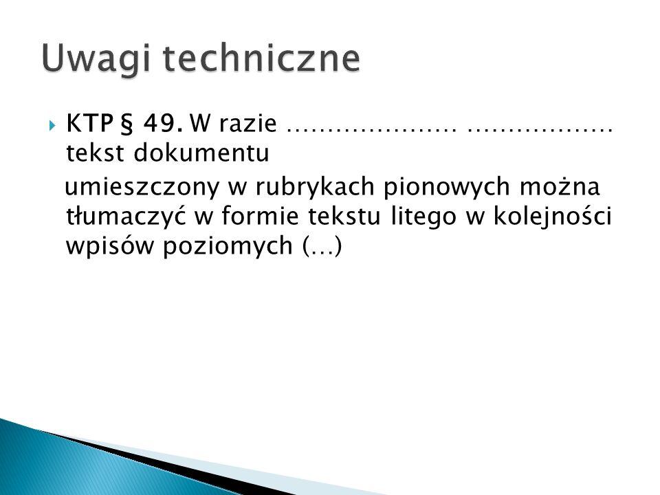 Uwagi techniczne KTP § 49. W razie ………………… ……………… tekst dokumentu