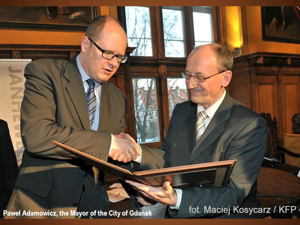 Paweł Adamowicz, the Mayor of the City of Gdańsk