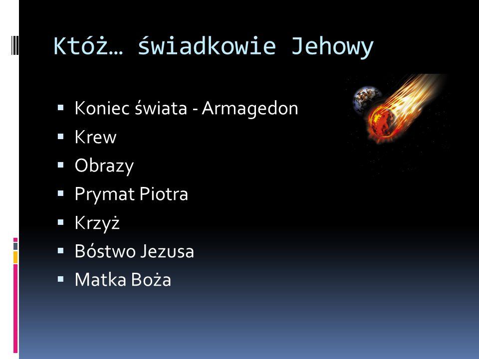 Któż… świadkowie Jehowy