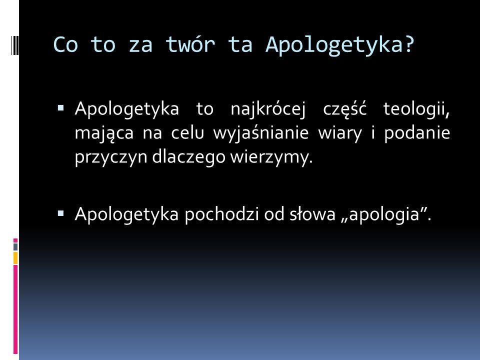 Co to za twór ta Apologetyka
