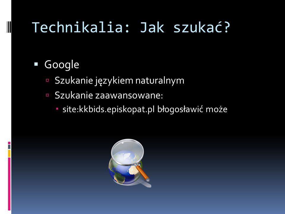 Technikalia: Jak szukać