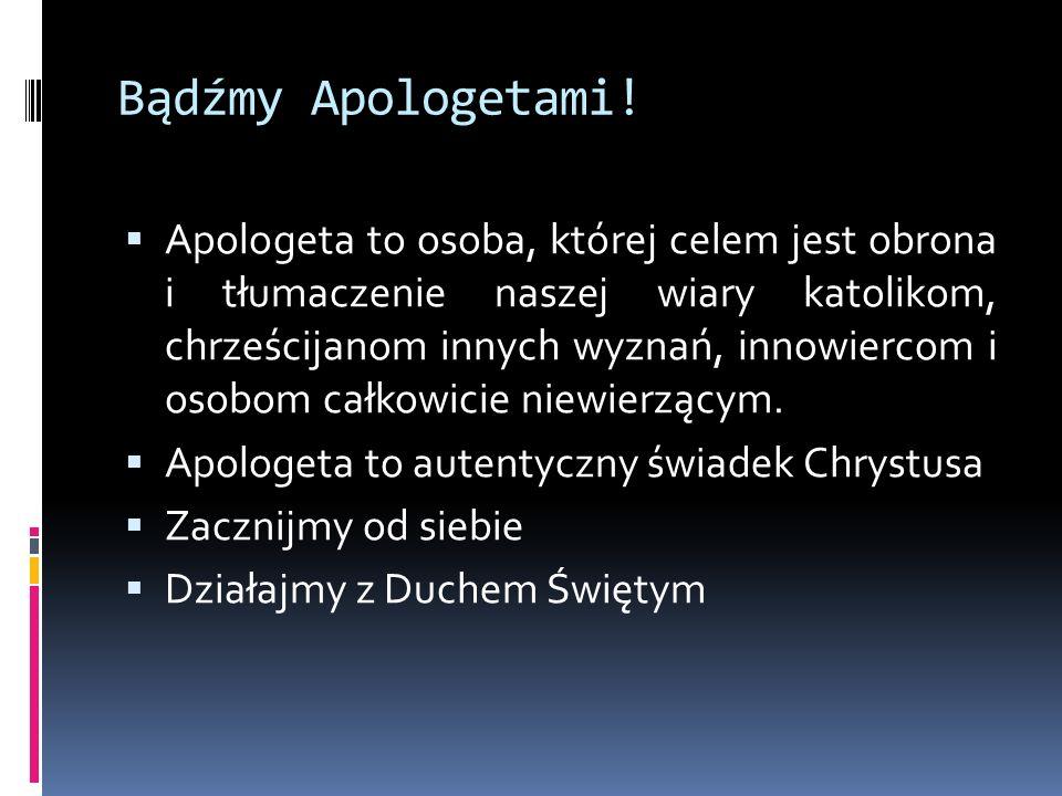 Bądźmy Apologetami!
