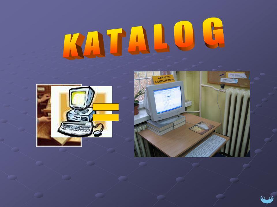 K A T A L O G =
