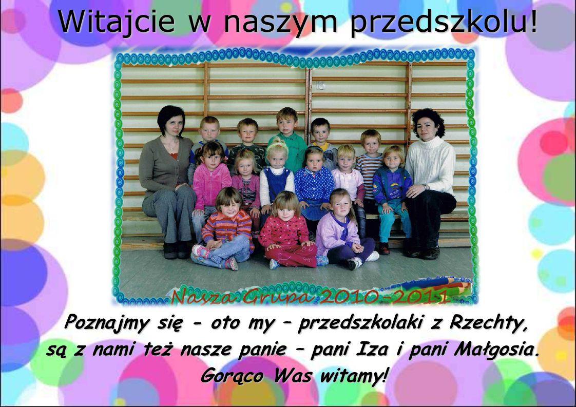 są z nami też nasze panie – pani Iza i pani Małgosia.