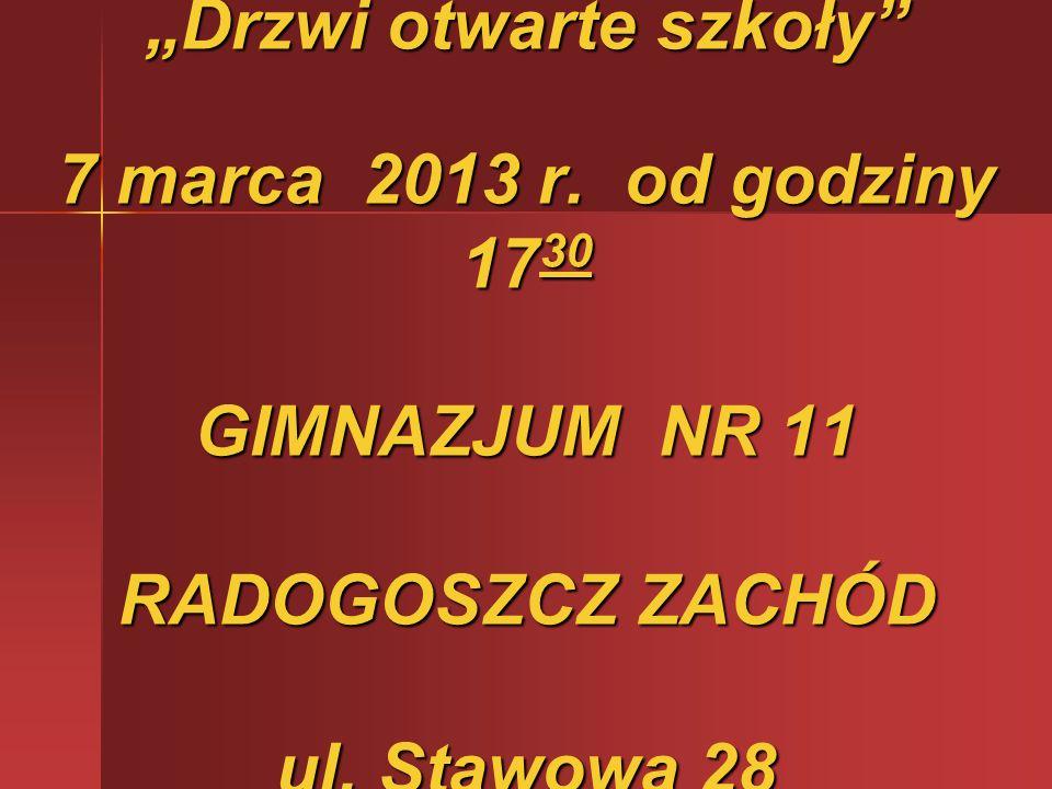 """""""Drzwi otwarte szkoły 7 marca 2013 r"""