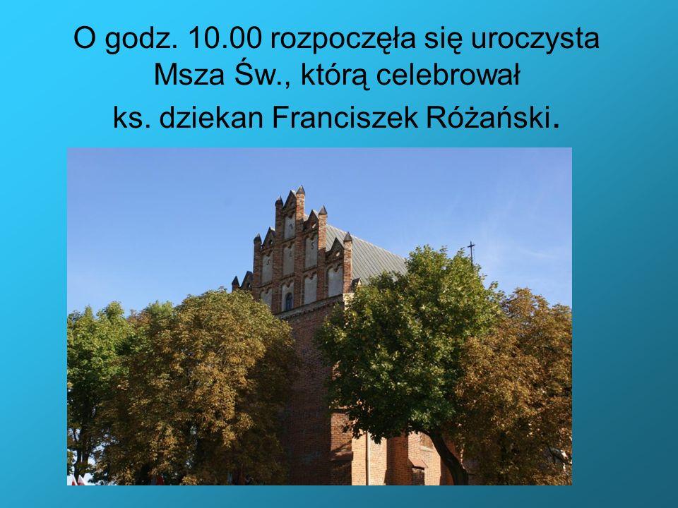 O godz. 10. 00 rozpoczęła się uroczysta Msza Św. , którą celebrował ks