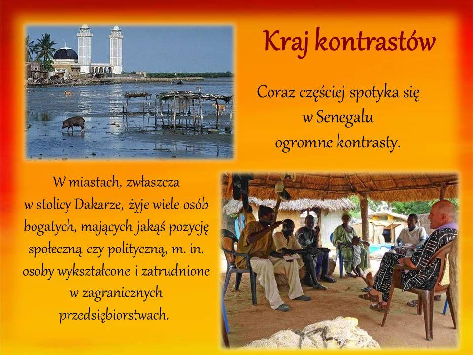 Coraz częściej spotyka się w Senegalu ogromne kontrasty.