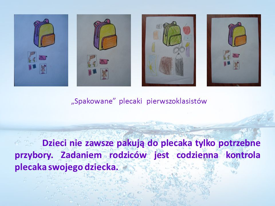 """""""Spakowane plecaki pierwszoklasistów"""