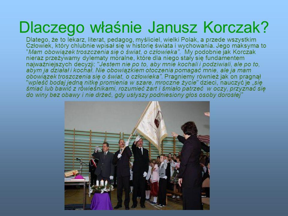 Dlaczego właśnie Janusz Korczak