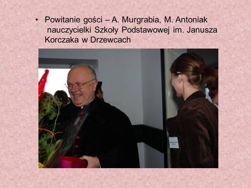 Powitanie gości – A. Murgrabia, M. Antoniak