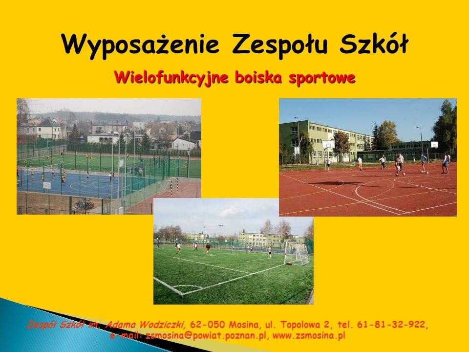 Wyposażenie Zespołu Szkół Wielofunkcyjne boiska sportowe