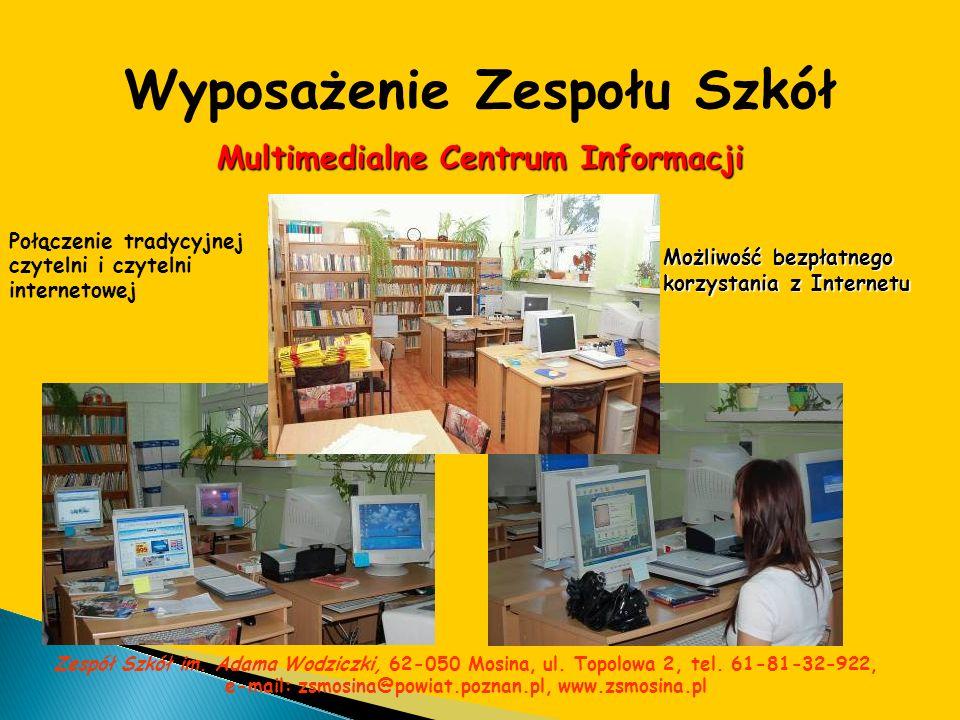 Wyposażenie Zespołu Szkół Multimedialne Centrum Informacji