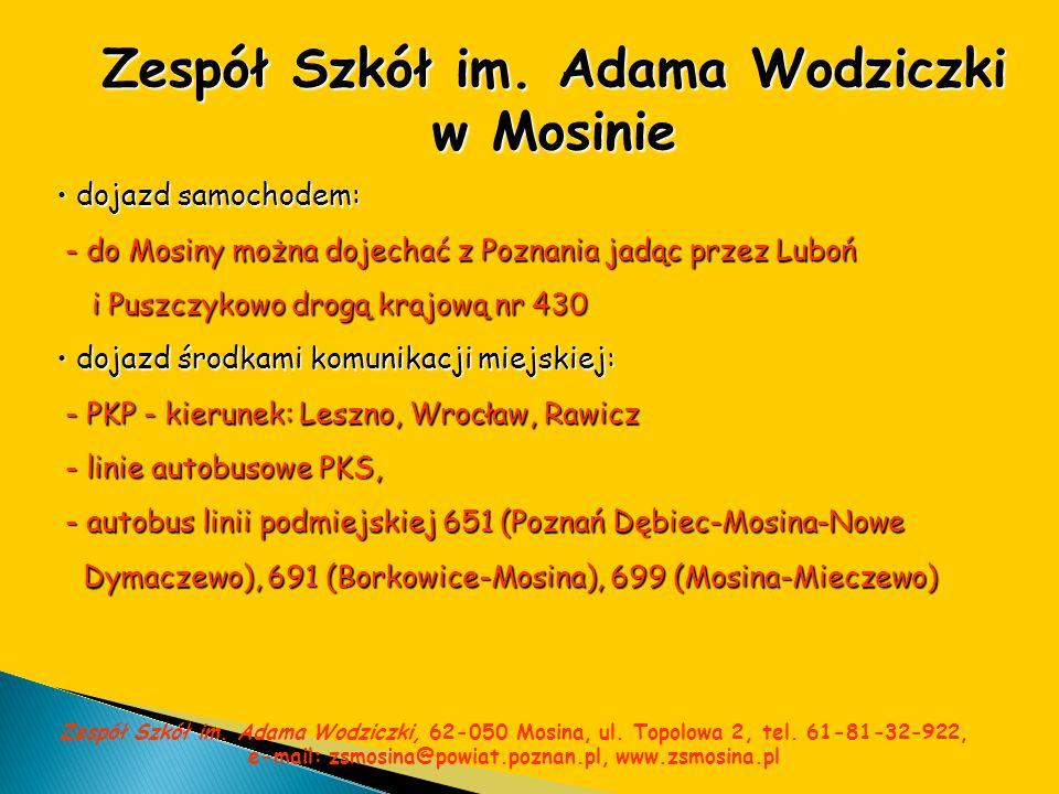 Zespół Szkół im. Adama Wodziczki w Mosinie