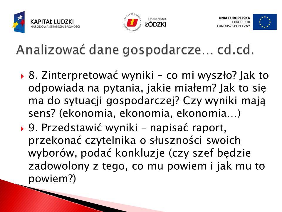 Analizować dane gospodarcze… cd.cd.