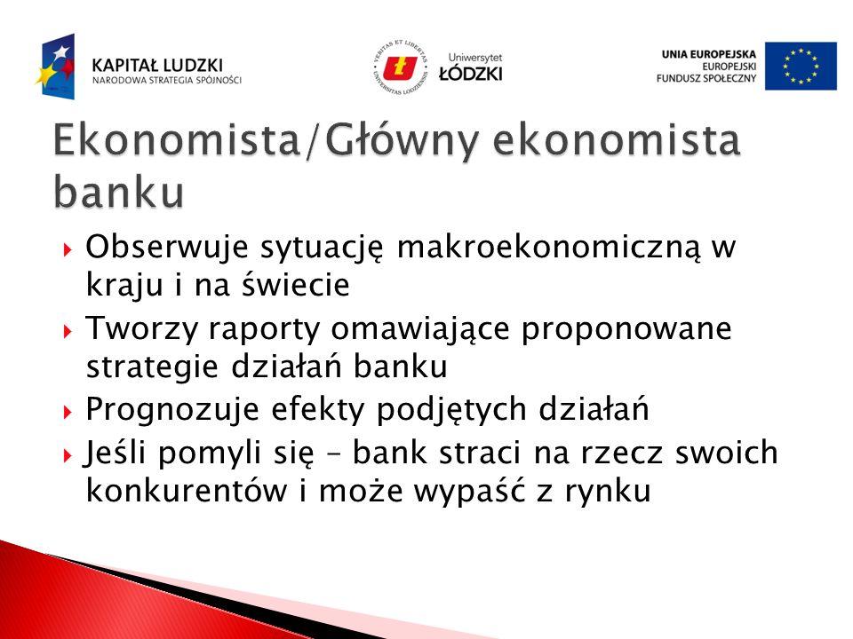 Ekonomista/Główny ekonomista banku