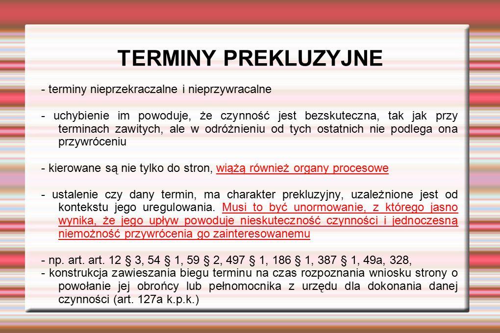 TERMINY PREKLUZYJNE - terminy nieprzekraczalne i nieprzywracalne