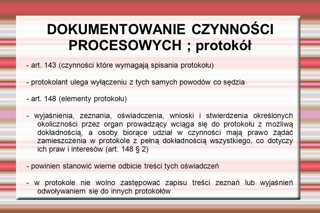 DOKUMENTOWANIE CZYNNOŚCI PROCESOWYCH ; protokół