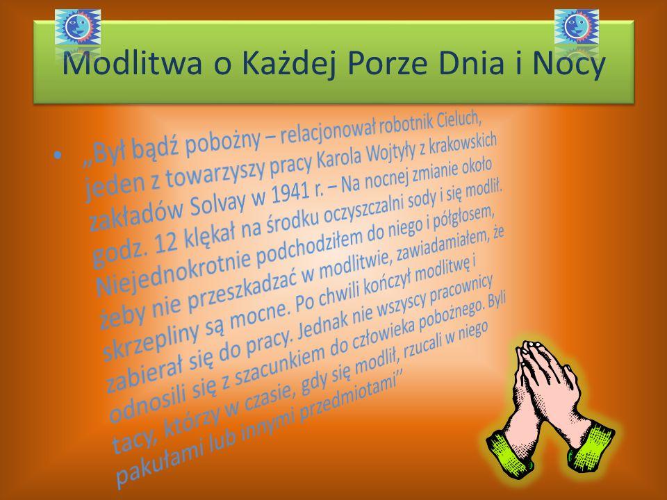 Modlitwa o Każdej Porze Dnia i Nocy