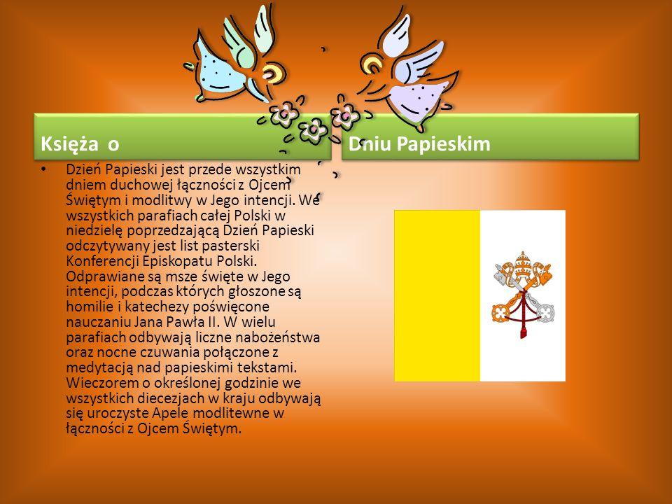 Księża o Dniu Papieskim