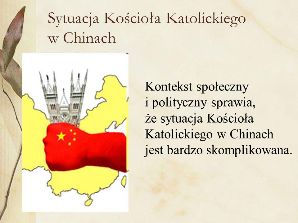 Sytuacja Kościoła Katolickiego w Chinach
