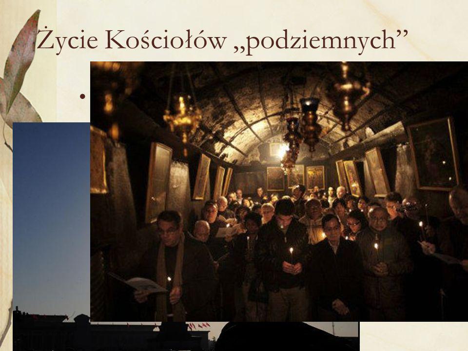 """Życie Kościołów """"podziemnych"""