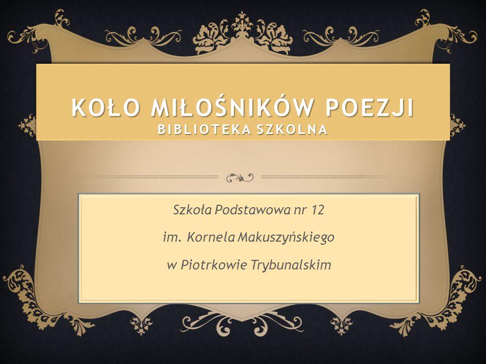 Koło Miłośników Poezji Biblioteka Szkolna