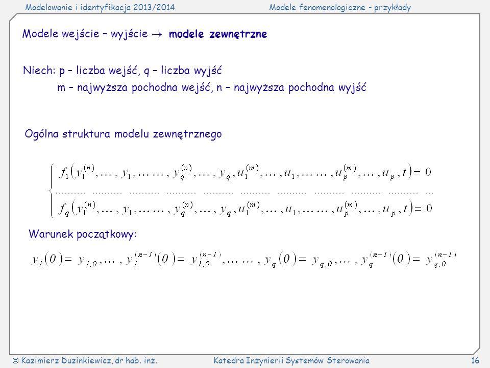 Modele wejście – wyjście  modele zewnętrzne