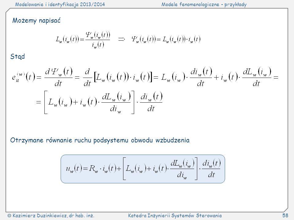 Możemy napisać Stąd Otrzymane równanie ruchu podsystemu obwodu wzbudzenia