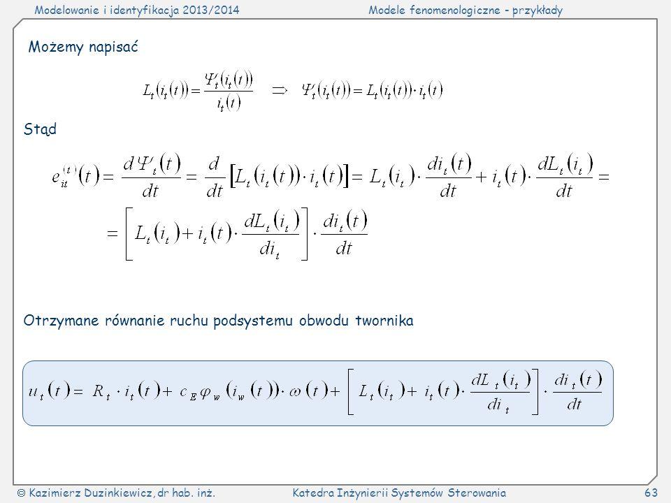 Możemy napisać Stąd Otrzymane równanie ruchu podsystemu obwodu twornika