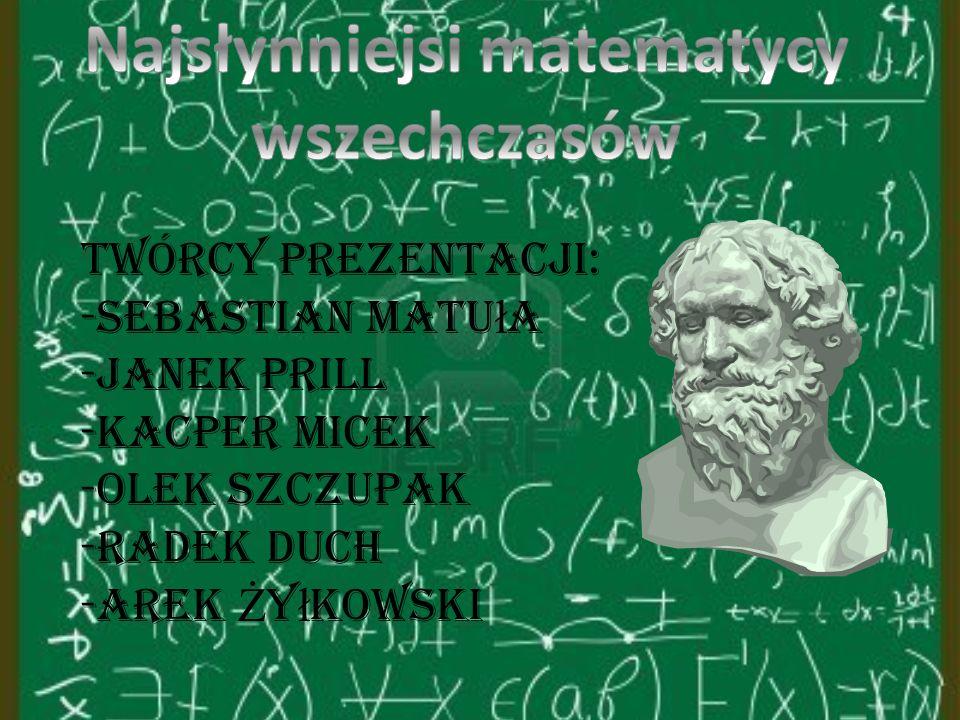 Najsłynniejsi matematycy wszechczasów