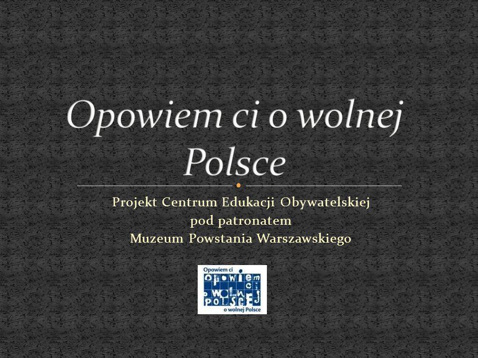 Opowiem ci o wolnej Polsce