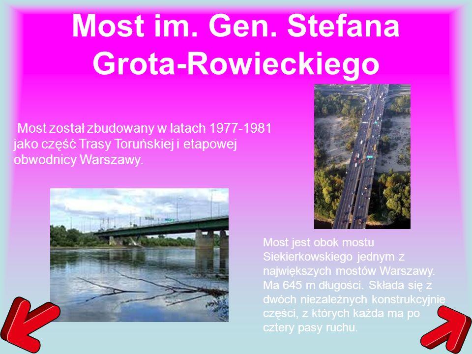 Most im. Gen. Stefana Grota-Rowieckiego