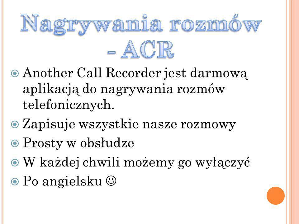 Nagrywania rozmów - ACR