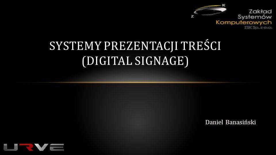 Systemy prezentacji treści (Digital Signage)
