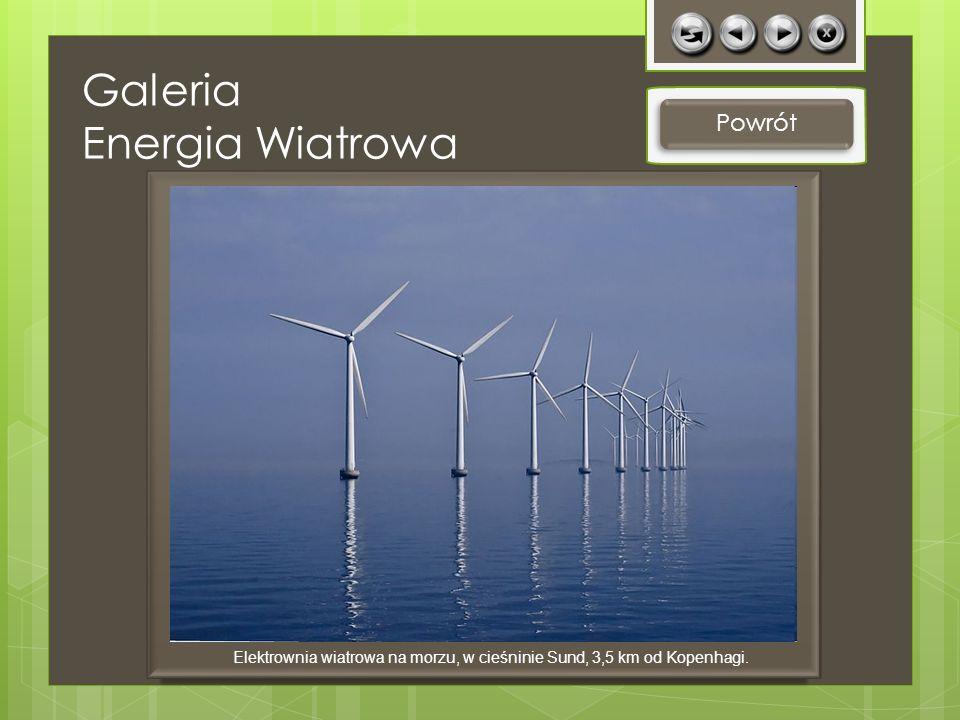 Elektrownia wiatrowa na morzu, w cieśninie Sund, 3,5 km od Kopenhagi.