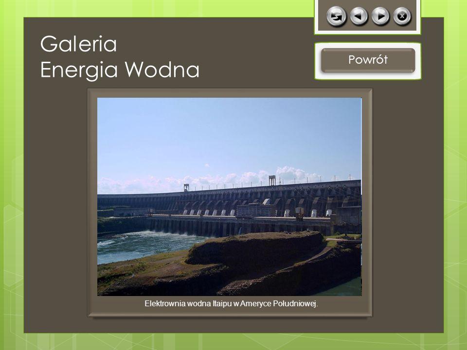 Elektrownia wodna Itaipu w Ameryce Południowej.
