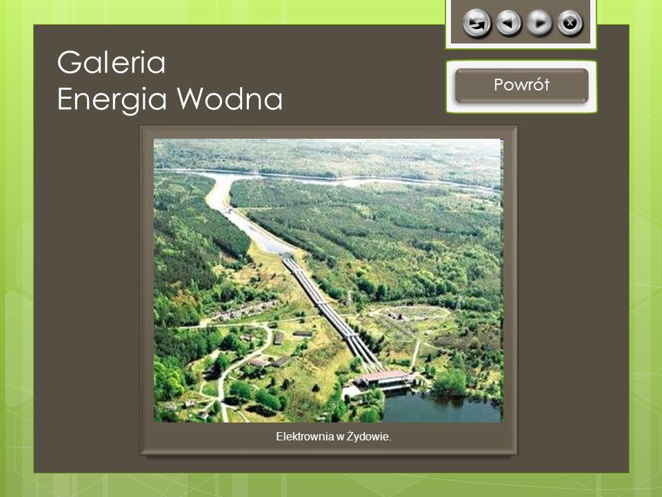 Galeria Energia Wodna Powrót Elektrownia w Żydowie.