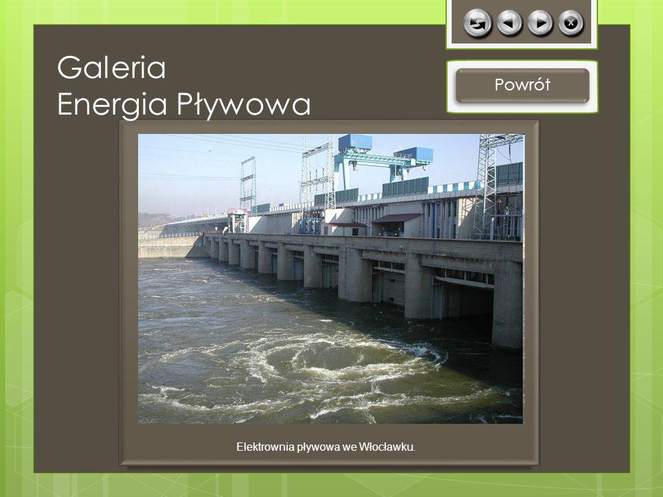 Elektrownia pływowa we Włocławku.