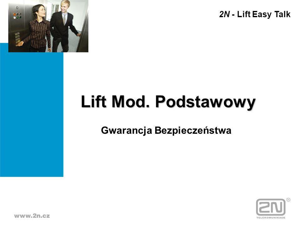 2N - Lift Easy Talk Lift Mod. Podstawowy Gwarancja Bezpieczeństwa