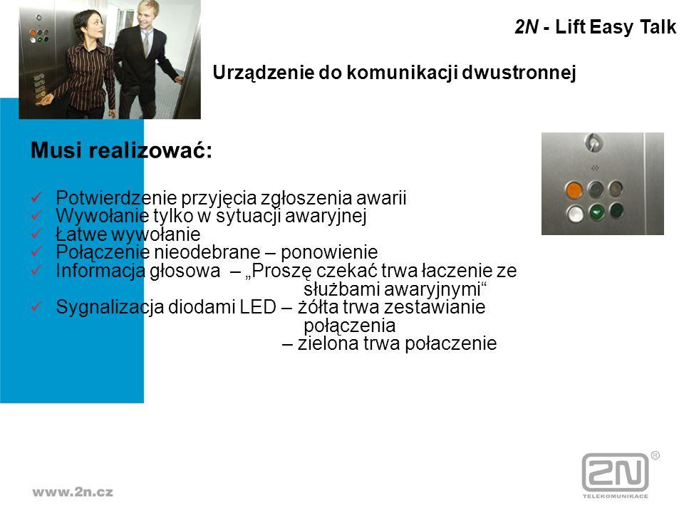 Musi realizować: 2N - Lift Easy Talk